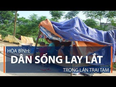 Hòa Bình: Dân sống lay lắt trong lán trại tạm | VTC1 - Thời lượng: 3 phút, 23 giây.