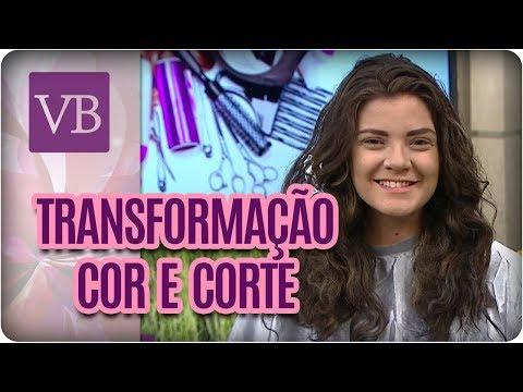 Transformação de Cor e Corte de Cabelo - Você Bonita (07/11/17)