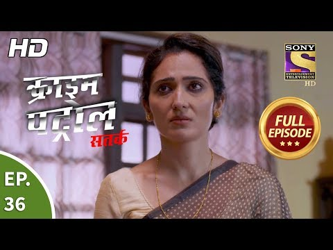 Crime Patrol Satark Season 2 - Ep 36 - Full Episode - 2nd September, 2019