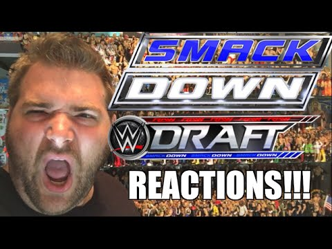 WWE SMACKDOWN DRAFT REACTIONS! Full Show Results and Review 7/19/16