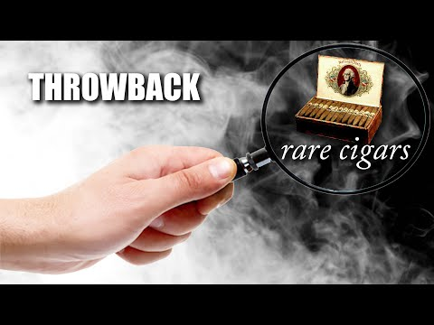 THROWBACK: Rare Cigars (EP37)