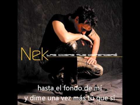 , title : 'Nek - Hazme amarte (lyrics)'