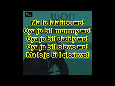 OLAMIDE - WO! [LYRICS]