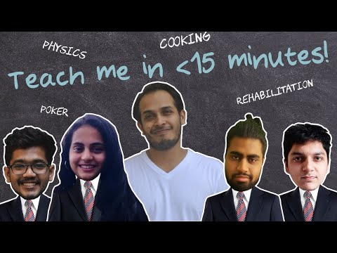 TEACH ME IN 15 MINUTES | Class 1 | Physics, Cooking, Rehabilitation, Poker