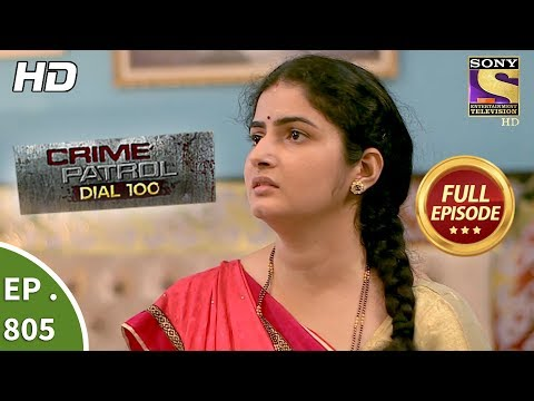 Crime Patrol Dial 100 - Ep 805 - Full Episode - 22nd June, 2018