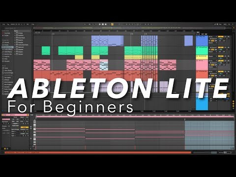 Ableton Live Lite for Beginners - (How to make music with Ableton Live 10 Lite)