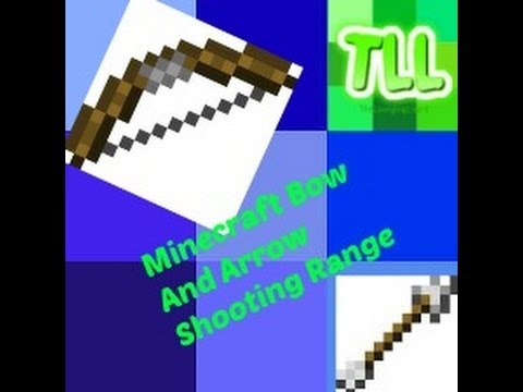 minecraft quotbow and arrow shooting rangequot tll minecraft