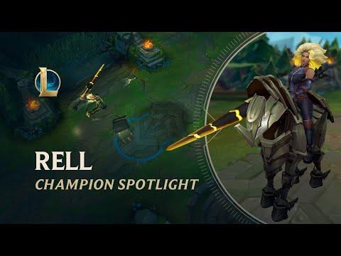 Rell Champion Spotlight   Gameplay - League of Legends