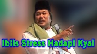 Download Video IBLIS STRESS Hadapi KYAI ! GUS MUWAFIQ MP3 3GP MP4