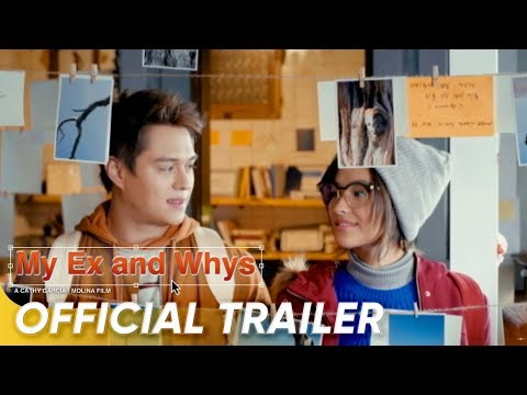 My Ex and Whys Official Trailer | | Liza Soberano and Enrique Gil | 'My Ex and Whys'