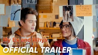 Nonton Official Trailer    My Ex And Whys    Liza Soberano And Enrique Gil Film Subtitle Indonesia Streaming Movie Download