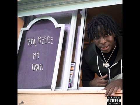 "NHL Reece - ""My Own"" (Official Audio)"