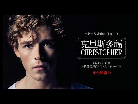 Christopher克里斯多福 - 《Closer... and More Hits》金曲精華視聽