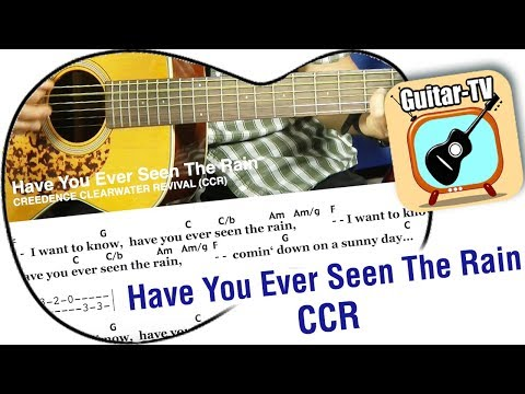 Guitar Lesson: HAVE YOU EVER SEEN THE RAIN - Creedence Clearwater ...