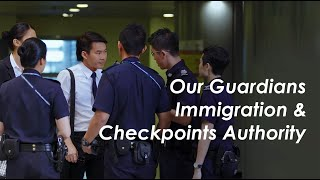 Video Our Guardians - The Immigration & Checkpoints Authority MP3, 3GP, MP4, WEBM, AVI, FLV Oktober 2018