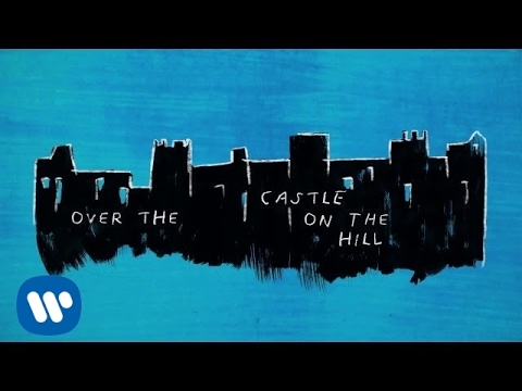 Ed Sheeran - Castle On The Hill [Official Lyric Video] (видео)