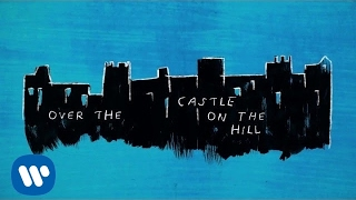 Ed Sheeran - Castle On The Hill (Lyrics)