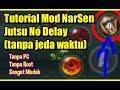 Tutorial Cara Mod Naruto Senki Jutsu No Delay (tanpa jeda waktu) Menggunakan HP Android Tanpa Root