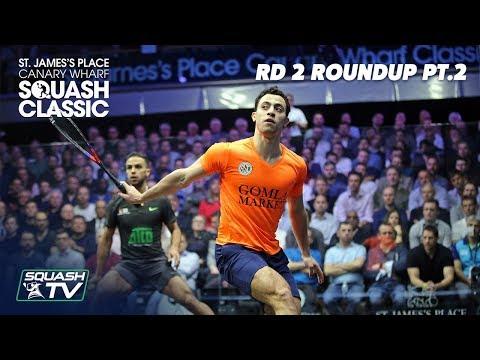 Squash: SJP Canary Wharf Classic 2020 - Rd 2 Roundup [Pt.2]