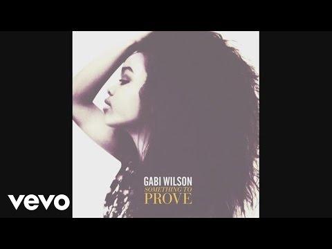 Gabi Wilson - Something to Prove