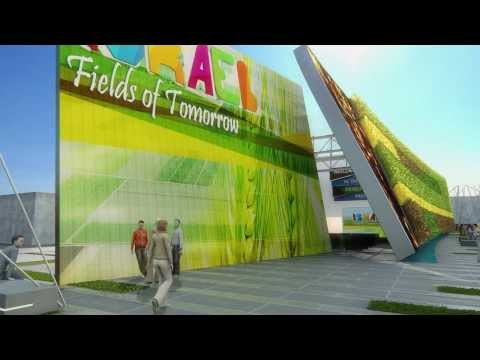 The Fields of Tomorrow - ISRAEL pavilion @ #Expo2015