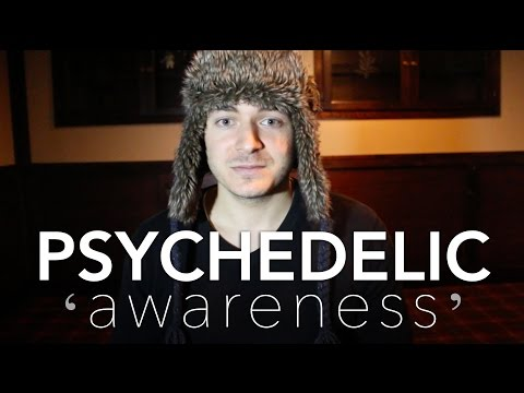 Psychedelic Awareness