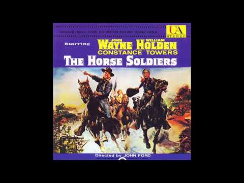 The Horse Soldiers | Soundtrack Suite (David Buttolph)