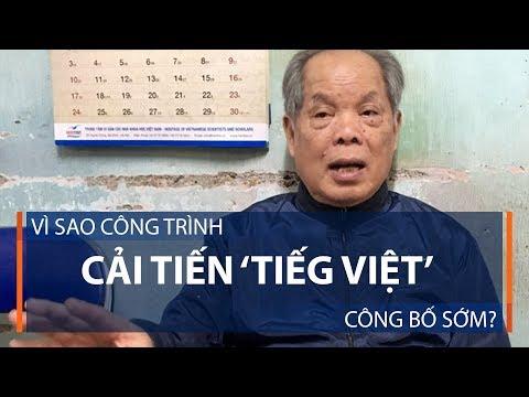 Vì sao công trình cải cách Tiếg Việt công bố sớm? | VTC1 - Thời lượng: 5 phút, 51 giây.