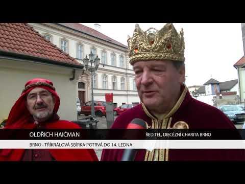 TV Brno 1: 3.1.2017 Tříkrálová sbírka potrvá do 14. ledna.