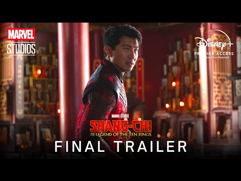 Marvel Studios' Shang-Chi and the Legend of the Ten Rings (2021) | FINAL TRAILER | Disney+