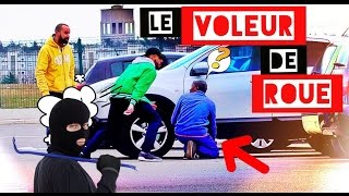 Video PIÉGER DES VOLEURS DE ROUE - L'insolent MP3, 3GP, MP4, WEBM, AVI, FLV Mei 2017