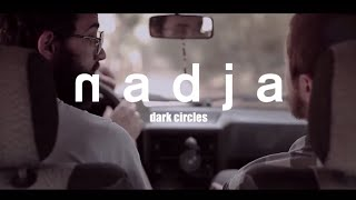 Nonton Nadja   Dark Circles  Official Video  Film Subtitle Indonesia Streaming Movie Download