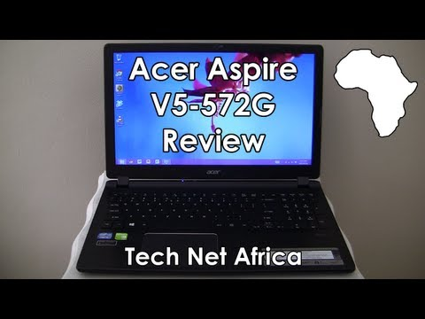 Acer Aspire V5-572G Review