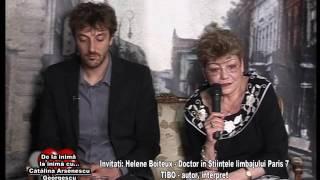 Emisiunea De la inima la inima - Invitata HELENE BOITEUX si TIBO