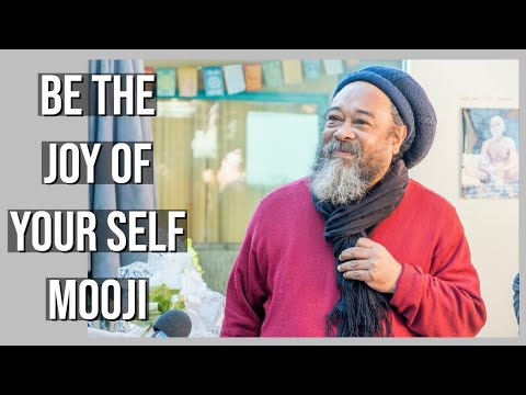 Mooji Live Guided Meditation:  Be the Joy of Your Self