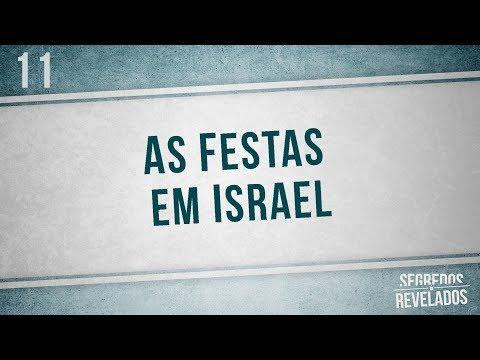 Segredos Revelados - AS FESTAS EM ISRAEL (Romar Machado)