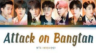Video BTS - Attack on Bangtan (방탄소년단 - 진격의 방탄) [Color Coded Lyrics/Han/Rom/Eng/가사] MP3, 3GP, MP4, WEBM, AVI, FLV Juni 2019