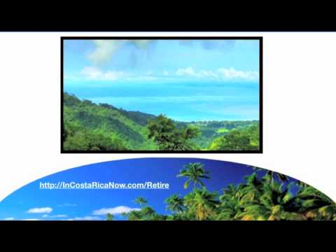 Costa Rica Real Estate Investment | 877-975-9411 | BuyIng Property As An Investment | Retire
