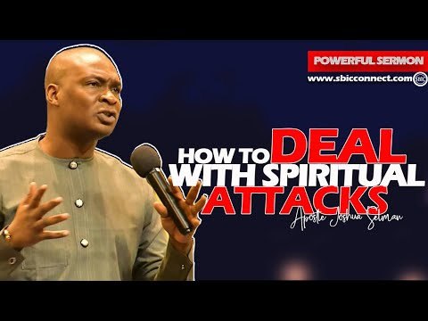 HOW TO DEAL WITH SPIRITUAL ATTACKS IN 2021!!! APOSTLE JOSHUA SELMAN NIMMAK