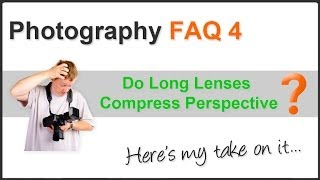 Photography FAQ Pt. 4