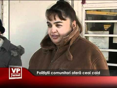 Poliţiştii comunitari oferă ceai cald