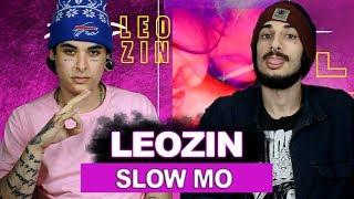 Leozin - Slow mo | REACT / ANÁLISE VERSATIL