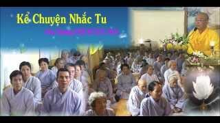 Bài Giảng: Kể Chuyện Nhắc Tu - Hòa Thượng Thích Giác Hóa