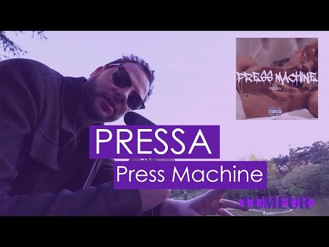 Pressa - Press Machine (chronique) #Lumeurdujour