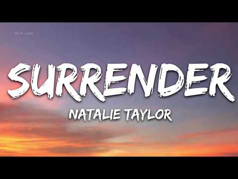 Natalie Taylor - Surrender (Lyrics) - 1 hour lyrics