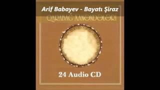 Arif Babayev - Bayati Siraz / Arif Babayev - Bayatı Şiraz