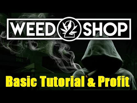 How to Play Weed Shop 2 Basic Tutorial & Maximize Profit | Weed Shop 2 Game | Tips & Tricks