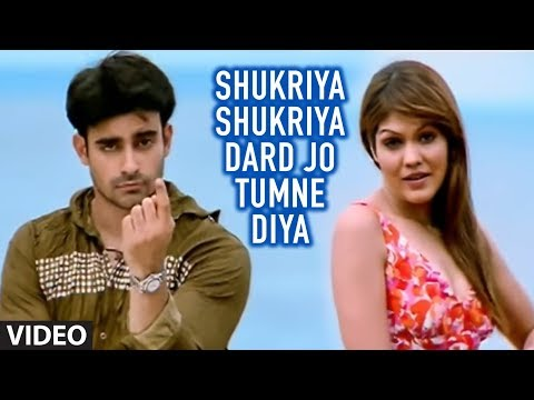 Video Shukriya Shukriya Dard Jo Tumne Diya (Full Song) - Bewafaai