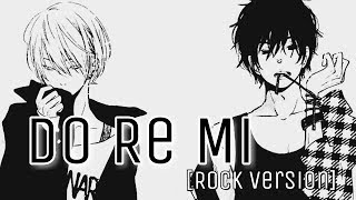 Video Nightcore - Do Re Mi [Rock Version] MP3, 3GP, MP4, WEBM, AVI, FLV Maret 2018