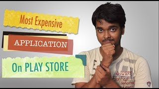 Note: this is an informational videoHELLO FRIEND IN THIS VIDEO I AM GOIBG TO TELL YOU WHICH IS THE MOST EXPENSIVE APP ON PLAY STORE.